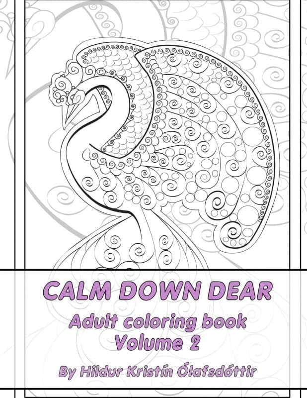 Calm down dear, Dream patterns, Adult coloring book Volume 2
