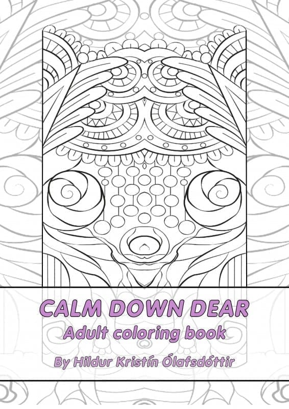 Calm down dear, Adult coloring book