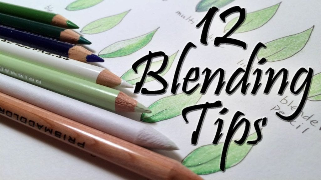 Tips On Blending Great Colors With Beige: 12 Blending Tips For Colored Pencils By Cher Kaufmann