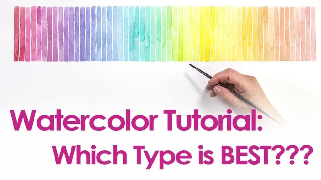 watercolor tutorial essentials for beginners what type of paint to